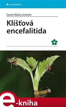 Klíšťová encefalitida - Daniel Růžek e-kniha