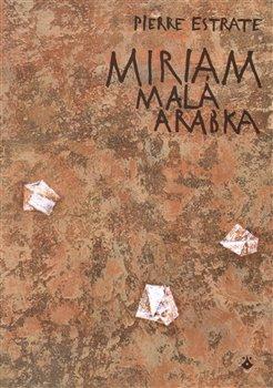 Miriam - malá Arabka - Pére Estrate