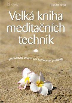 Obálka titulu Velká kniha meditačních technik