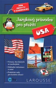 Obálka titulu Jazykový průvodce pro přežití - USA