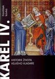 Karel IV. Historie života velkého vladaře - obálka