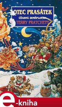Otec prasátek. Úžasná Zeměplocha - Terry Pratchett e-kniha
