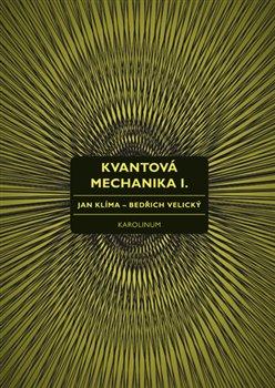 Obálka titulu Kvantová mechanika I.