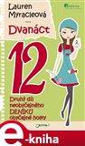 Dvanáct (Druhý díl neobyčejného deníku obyčejné holky) - obálka