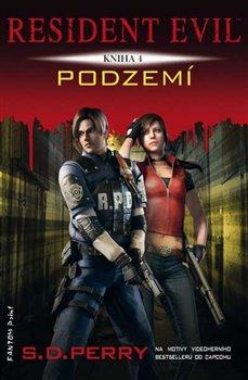 Obálka titulu Resident Evil - Podzemí