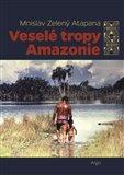 Veselé tropy Amazonie - obálka