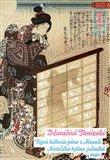 Tajná historie pána z Musaši a Mateřská bylina jošinská - obálka