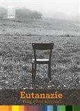 Eutanazie (Víme, o čem mluvíme?) - obálka
