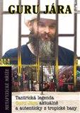 Metafyzické mříže (Tantrická legenda guru Jára aktuálně a autenticky z tropické basy) - obálka