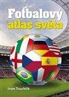 Obálka knihy Fotbalový atlas světa