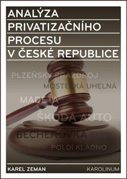 Obálka titulu Analýza privatizačního procesu v České republice