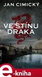 Ve stínu draka (Elektronická kniha) - obálka