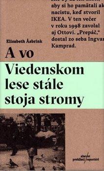 Obálka titulu A vo Viedenskom lese stále stoja stromy