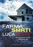 Farma smrti (Když jsi jednou uvnitř, není cesta ven) - obálka