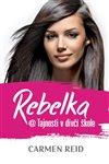 Obálka knihy Rebelka @ Tajnosti v dívčí škole