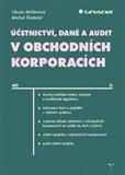 Účetnictví, daně a audit v obchodních korporacích - obálka