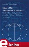 Zákon o ČTK: Transformace na půli cesty (Elektronická kniha) - obálka