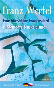Obálka titulu Bleděmodré ženské písmo / Eine blassblaue Frauenschrift
