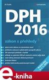 DPH 2016 – zákon s přehledy - obálka