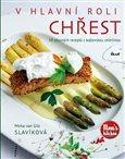 V hlavní roli chřest (50 úžasných receptů s královskou zeleninou) - obálka