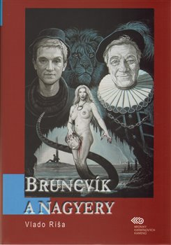 Obálka titulu Bruncvík a nagyery