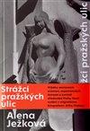 Obálka knihy Strážci pražských ulic
