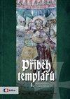 Obálka knihy Příběh templářů 3.