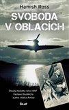 Svoboda v oblacích (Osudy českého letce RAF Václava Bozděcha a jeho vlčáka Antise) - obálka
