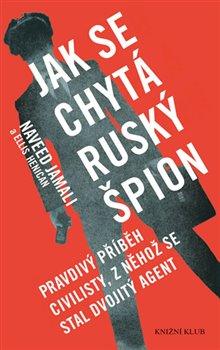 Obálka titulu Jak se chytá ruský špion
