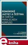 Románské jazyky a čeština ve světle paralelních korpusů - obálka