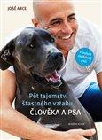 Pět tajemství šťastného vztahu člověka a psa (Proslulý zaříkávač psů) - obálka