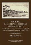 Reyes, emprendedores, misioneros - obálka
