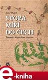 Stopa míří do Čech (Tajemství Voynichova rukopisu) - obálka