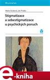 Stigmatizace a sebestigmatizace u psychických poruch - obálka