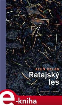 Ratajský les - Aleš Palán e-kniha