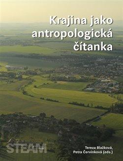 Obálka titulu Krajina jako antropologická čítanka