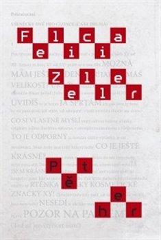 Pět her. Felicia Zeller - Felicia Zeller
