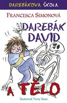 Obálka titulu Darebák David a tělo