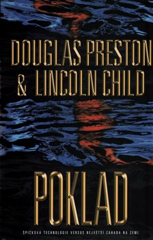 Poklad - Lincoln Child, Douglas Preston
