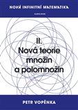 Nová infinitní matematika: II. Nová teorie množin a polomnožin - obálka