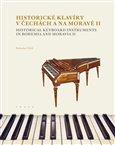 Historické klavíry v Čechách a na Moravě II - obálka