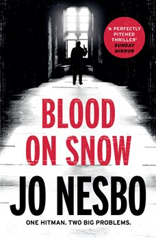 Blood on Snow - Neil Smith, Jo Nesbo