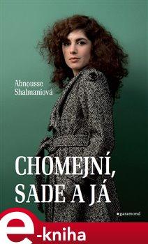 Chomejní, Sade a já - Abnousse Shalmaniová e-kniha