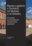 Muzea a galerie v Čechách, na Moravě a ve Slezsku (Průvodce po památkově významných stavbách) - obálka
