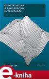 Geostatistika a prostorová interpolace (Elektronická kniha) - obálka