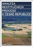 Analýza restitučních procesů v České republice (Restituce a ostatní procesy transformující vlastnická práva) - obálka