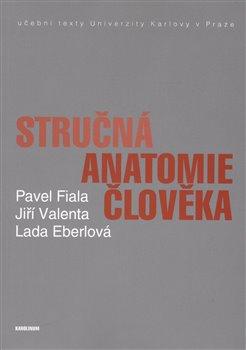 Obálka titulu Stručná anatomie člověka