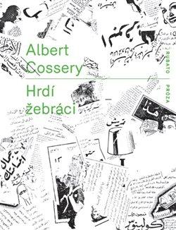 Hrdí žebráci - Albert Cossery