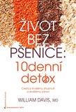 Život bez pšenice: 10denní detox - obálka