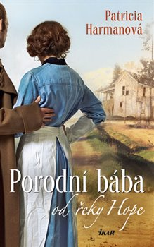 Obálka titulu Porodní bába od řeky Hope